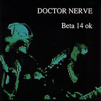 Beta 14 ok cd by Doctor Nerve