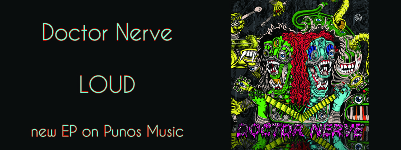 Doctor Nerve LOUD