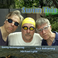 Swim This: Didkovsky, Lytle, Hemingway CD front cover art